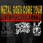 metal-goes-core-tour - live piaceri carnali